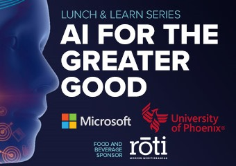 A.I. For the Greater Good - June 14 - Sponsored by Microsoft, University of Phoenix and Roti
